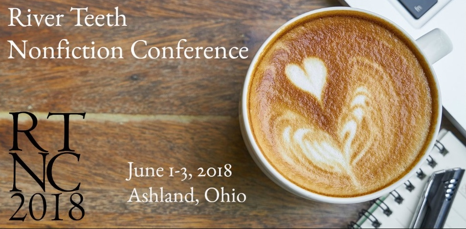 River Teeth Nonfiction Conference 2018