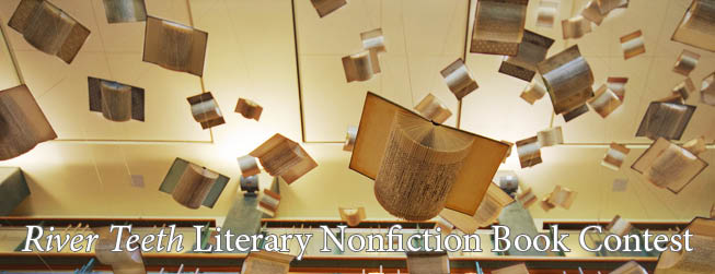 River Teeth Literary Nonfiction Book Contest